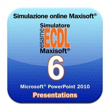 Simulazioni online esame NUOVA ECDL Modulo 6 Presentation [Microsoft Power Point 2010]
