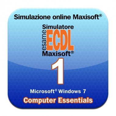 Simulazioni esame NUOVA ECDL Modulo 1 Computer Essentials [Microsoft Windows 7]