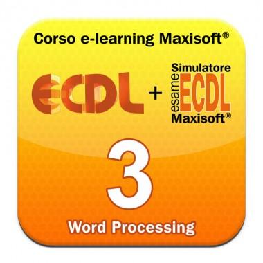 Corso Nuova ECDL MODULO 3 Word Processing - Elaborazione testi